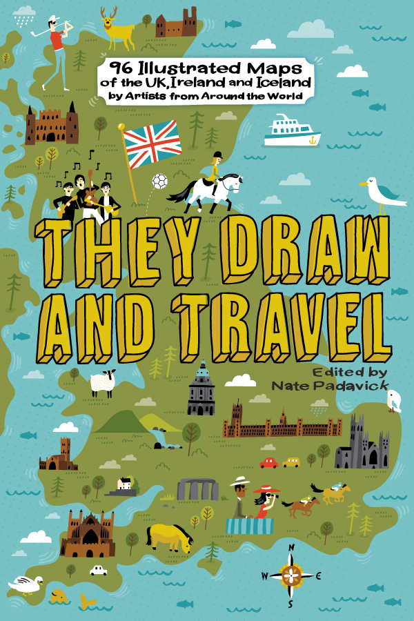 They Draw and Travel: 96 Illustrated Maps of the UK and Iceland Book Cover